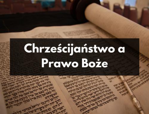 Chrześcijaństwo a Prawo Boże