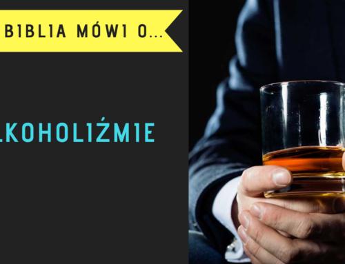 Co Biblia mówi o alkoholizmie?